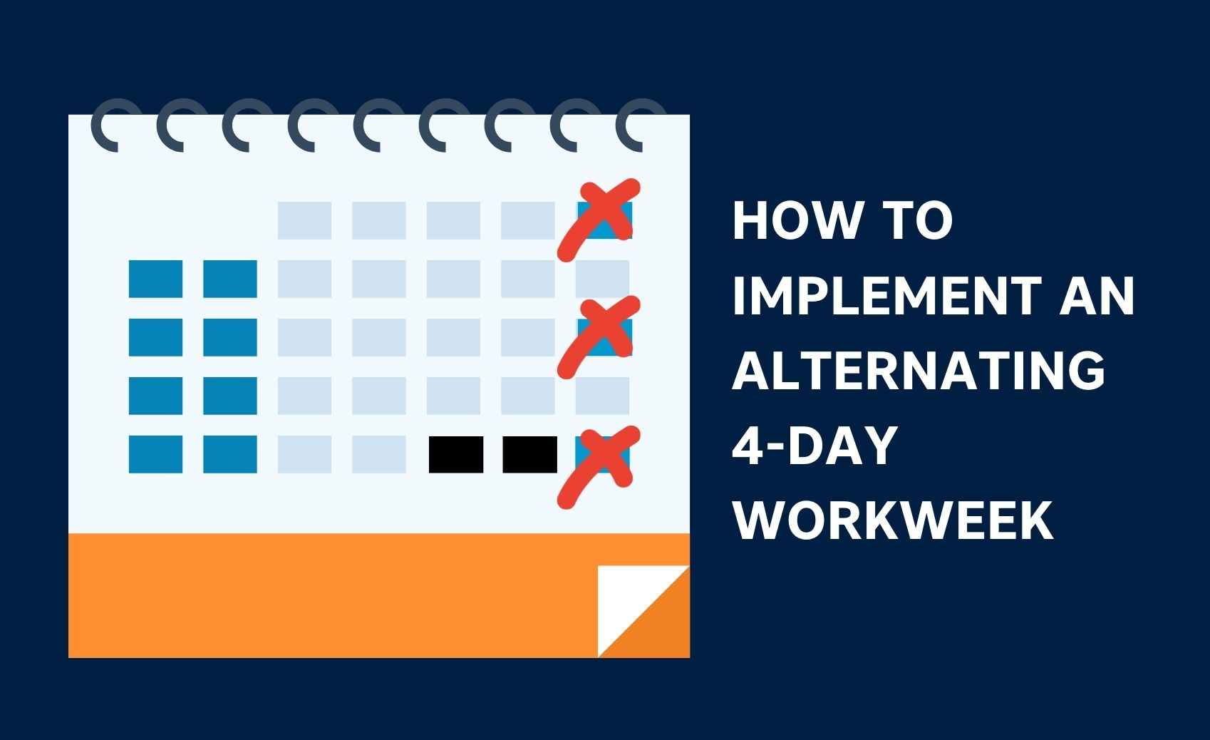 How To Implement An Alternating Four-Day Workweek And Why