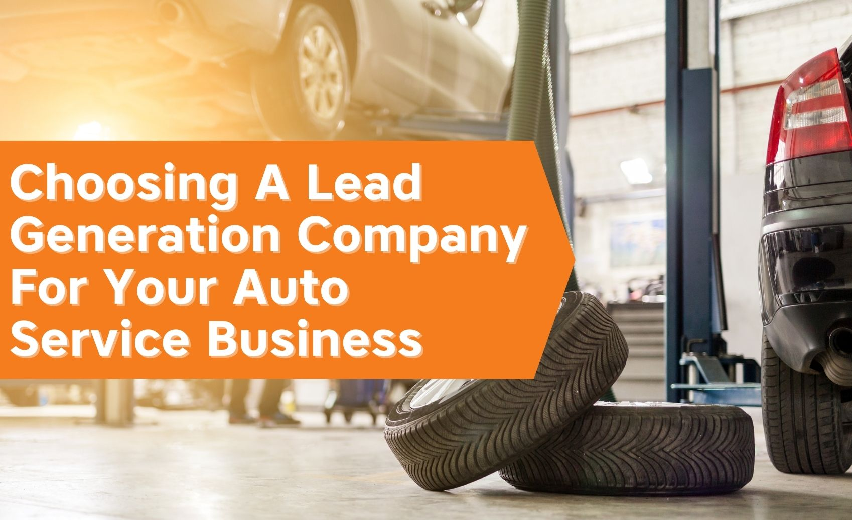 Choosing A Pay Per Lead Company For Your Auto Service Business