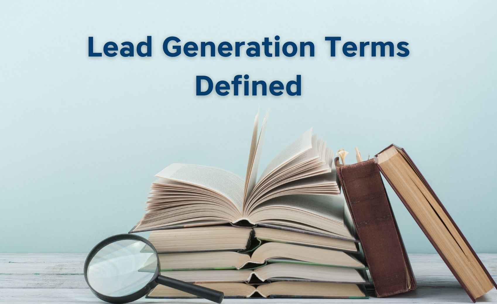 Top Lead Generation Terms Defined For Home Service Businesses